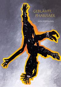 Geblähte Pharisäer