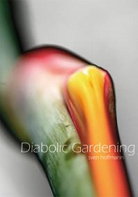 12_Diabolic Gardening